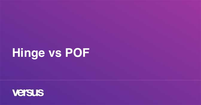 Hinge vs POF: What is the difference?